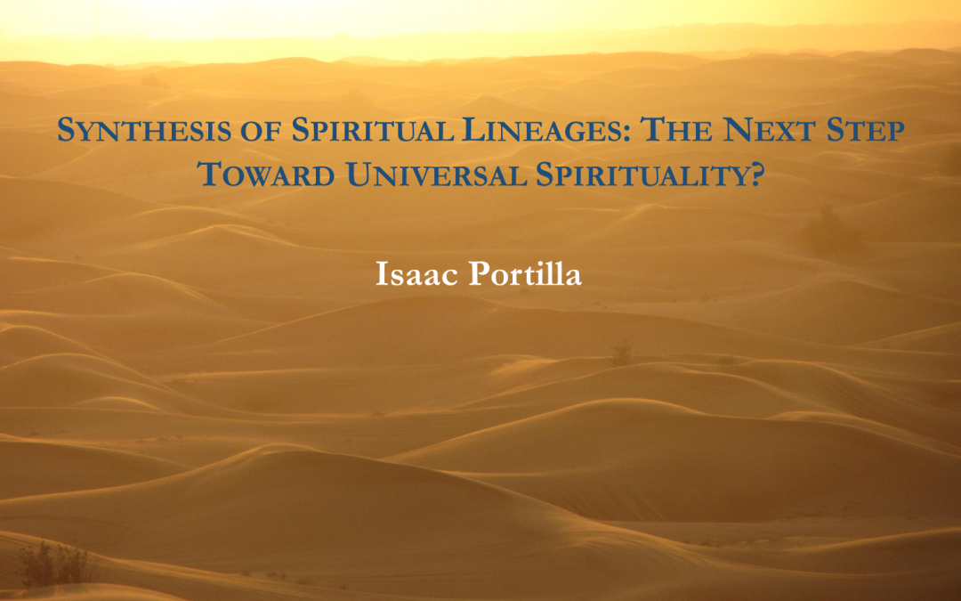 Synthesis of Spiritual Lineages – Isaac Portilla