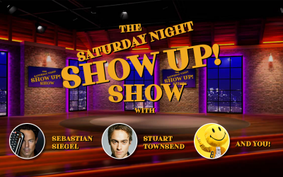 Here comes the Saturday Night Show Up Show!